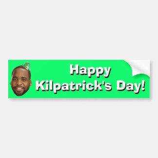 El día de Kilpatrick feliz!. Pegatina De Parachoque