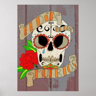 El Dia de los Muertos Posters