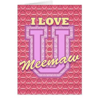 El día de madre de Meemaw: Ámele Tarjeta De Felicitación