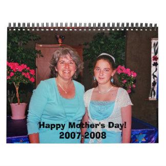 ¡El día de madre feliz 2007-2008 Calendarios