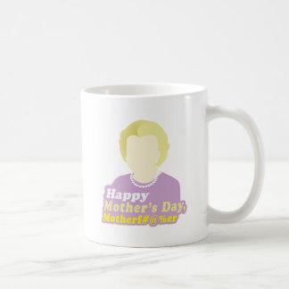 El día de madre feliz Motherf__er Tazas
