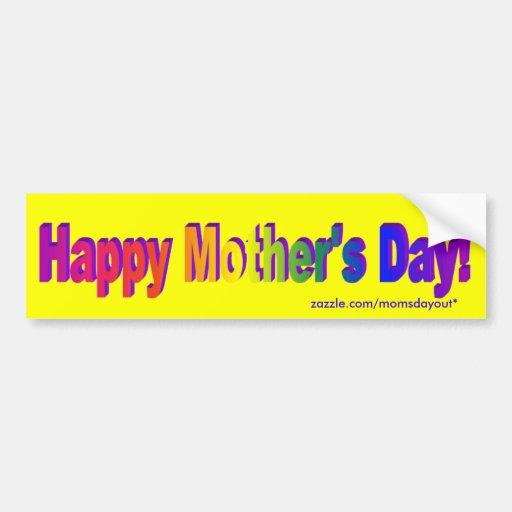 ¡El día de madre feliz! Pegatina para el parachoqu Etiqueta De Parachoque