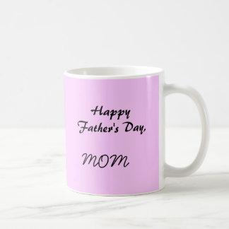 El día de padre feliz, MAMÁ Taza Clásica