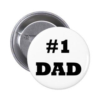 El día de padre feliz - numere a 1 papá - papá #1 pin redondo de 2 pulgadas