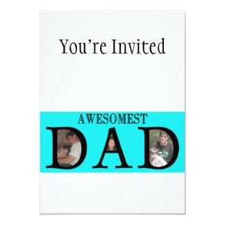 """El día de padres del papá de Awesomest añade su Invitación 5"""" X 7"""""""