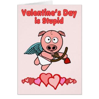 El día de San Valentín es estúpido Tarjeton