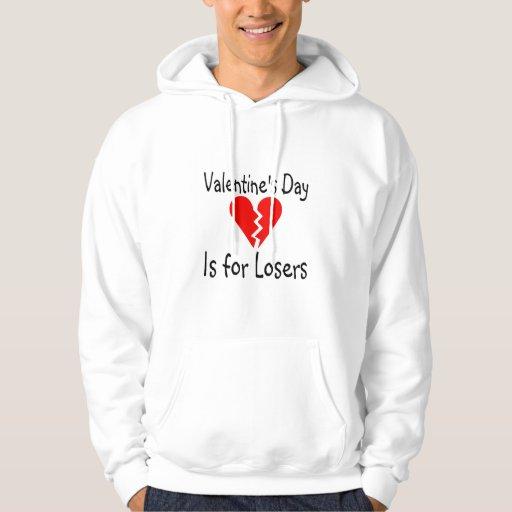 El día de San Valentín está para los perdedores Sudaderas