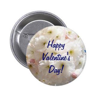 ¡El día de San Valentín feliz! flor del flor del Pin Redondo De 2 Pulgadas