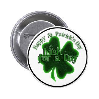 El día de St Patrick feliz - irlandés por un día Pins