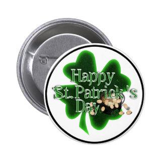 El día de St Patrick feliz - mina de oro Pin Redondo De 2 Pulgadas