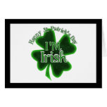 ¡El día de St Patrick feliz - soy irlandés! Tarjeta