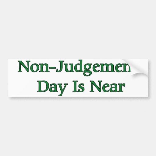 El día del No-Juicio está cerca Pegatina De Parachoque