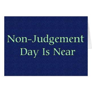 El día del No-Juicio está cerca Felicitación