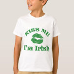 El día del St. Patty me besa que soy irlandés Playera