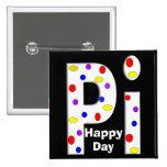 El día feliz del pi abotona las letras blancas pins