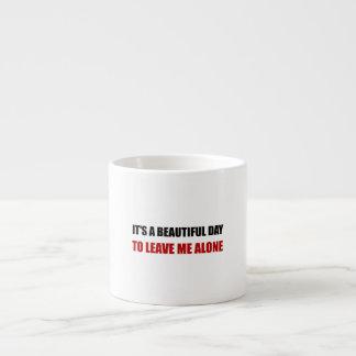 El día hermoso me deja solo taza espresso