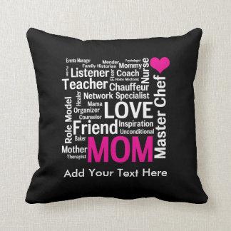 El día o el cumpleaños de madre para una mamá cojín