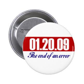 El día pasado de Bush: El final de un error Pins