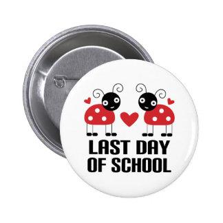 El día pasado de escuela pin redondo 5 cm