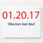 El día pasado de Obama Alfombrilla De Ratón