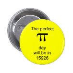 El día perfecto del pi estará en 15926 pin