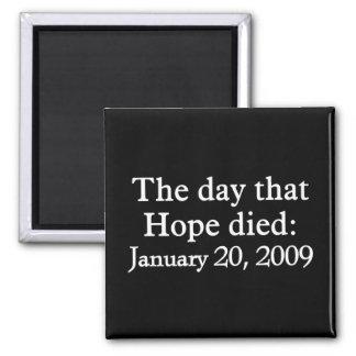 El día que murió la esperanza imán cuadrado