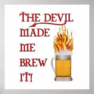 El diablo hizo que lo elabora cerveza - cerveza póster