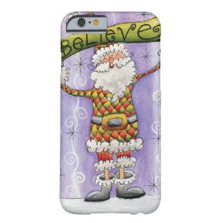 El dibujo animado lindo Papá Noel, cree, las Funda Barely There iPhone 6