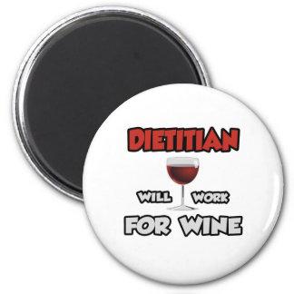 El dietético… trabajará para el vino imán redondo 5 cm