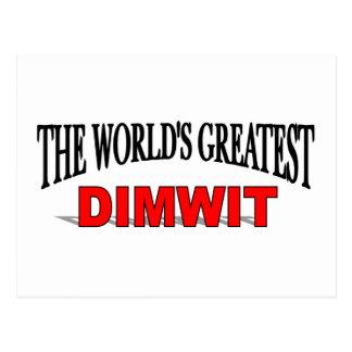El Dimwit más grande del mundo Postales