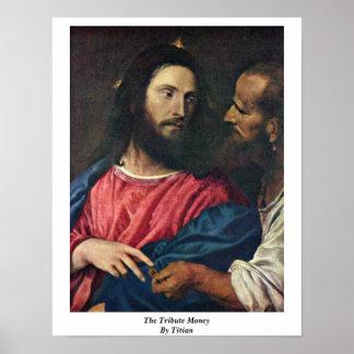 El dinero del tributo por Titian Impresiones