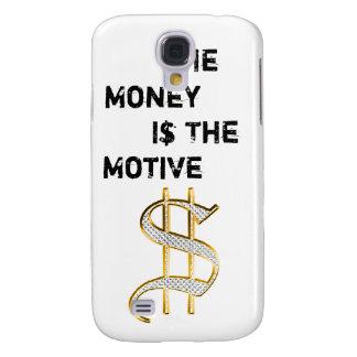 El dinero es el motivo funda para galaxy s4