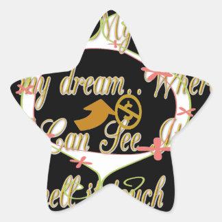 El dinero habla en mis sueños y amo it.png pegatina en forma de estrella