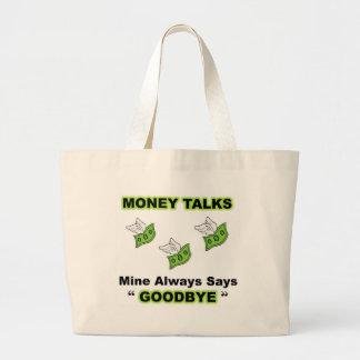 El dinero habla por completo bolsa tela grande