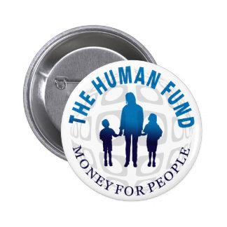 El dinero humano del fondo para el botón de la gen pin redondo de 2 pulgadas