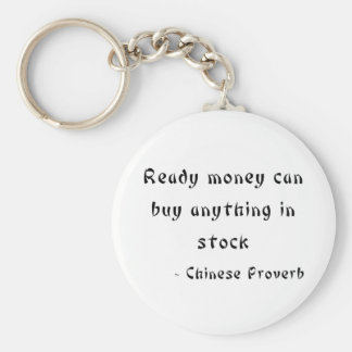 El dinero listo puede comprar cualquier cosa en la llavero redondo tipo pin