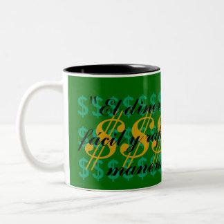 """""""El dinero lleg a mí, fácil y rápidamente....."""" Two-Tone Coffee Mug"""