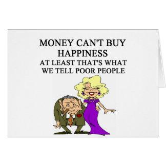 el dinero no da la felicidad. ha ha tarjeta de felicitación