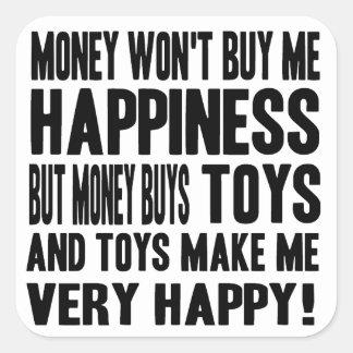 El dinero no da la felicidad PERO él compra Calcomanías Cuadradass Personalizadas