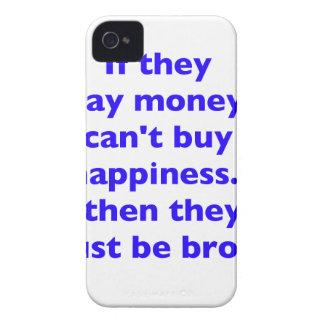 El dinero no da la felicidad rojo azul negro Broke iPhone 4 Funda