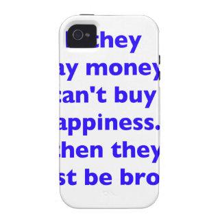 El dinero no da la felicidad rojo azul negro Broke iPhone 4/4S Carcasa