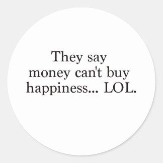 El dinero no da la felicidad rojo azul negro de pegatina redonda