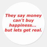 El dinero no da la felicidad rojo azul negro real pegatina redonda
