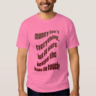 El dinero no es todo remeras