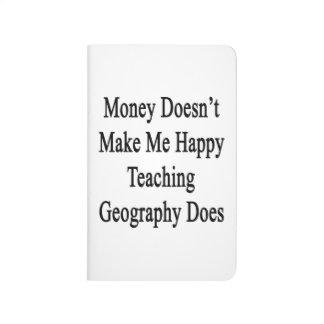 El dinero no me hace la gama de enseñanza feliz de cuaderno