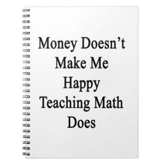El dinero no me hace que la matemáticas de cuadernos