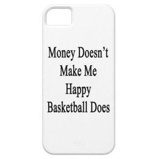 El dinero no me hace que lo hace el baloncesto iPhone 5 carcasas