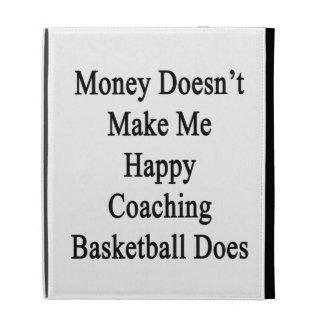 El dinero no me hace que lo hace el baloncesto que
