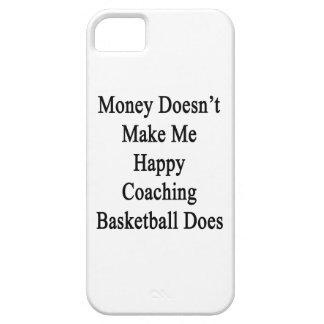 El dinero no me hace que lo hace el baloncesto que iPhone 5 carcasas