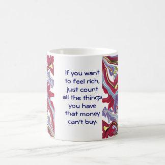 el dinero no puede comprar tazas de café